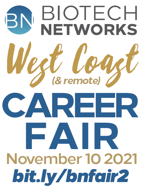 Biotech Networks California and Remote Life Science Career Fair